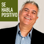 SeHablaPositivo_blogger_id_HumbertoSegura_300x300
