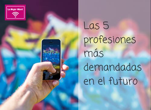 5 profesiones de futuro en el mundo digital