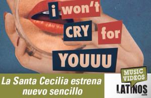 La Santa Cecilia IwontCry